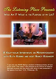 Who Am I? and What Is The Purpose Of My Life? 2 Discs: Interviews 1-9