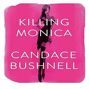 Killing Monica Audiobook