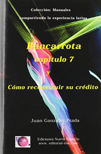 BANCARROTA Y COMO RECONSTRUIR SU CREDITO (Spanish - Corporate Prada