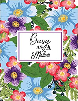 Usu Calendar 2020 Busy As A Mother: 2019 2020 Monthly and Weekly Planner Moms Life