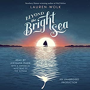 Beyond the Bright Sea Audiobook
