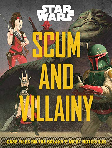 Star Wars: Scum and Villainy: Case Files on the Galaxy