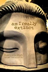 am I really extinct: Down n the Dirt magazine v122 (March/April 2014) Paperback