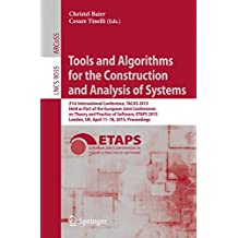 Tools and Algorithms for the Construction and Analysis of Systems: 21st International Conference, TACAS 2015, Held as Part of the European Joint Conferences on Theory and Practice of Software, ETAPS 2015, London, UK, April 11-18, 2015, Proceedings