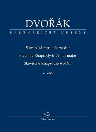 DVORAK A. - RAPSODIA ESLAVA SOLm OP.45/3 URTEXT: Antonín Dvo ...