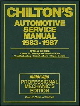 Chilton 39 S Automotive Service Manual 1983 1987 Motor Age