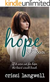 Hope at the Crossroads (Hope Series Book 2)