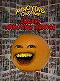 Clip: Equals Annoying Orange (Equals Three Parody)