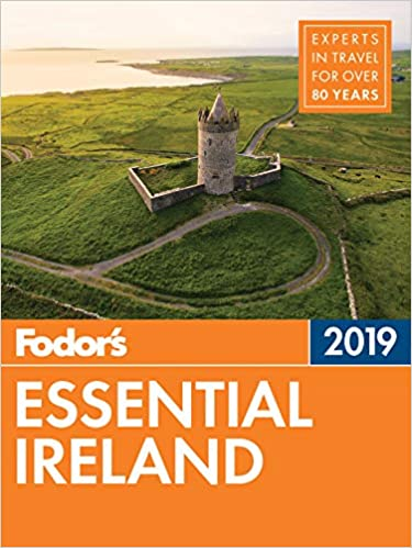 47049afa719 Fodor's Essential Ireland 2019 (Full-color Travel Guide): Fodor's ...