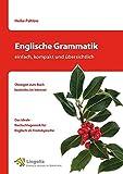 Englische Grammatik - einfach, kompakt und übersichtlich