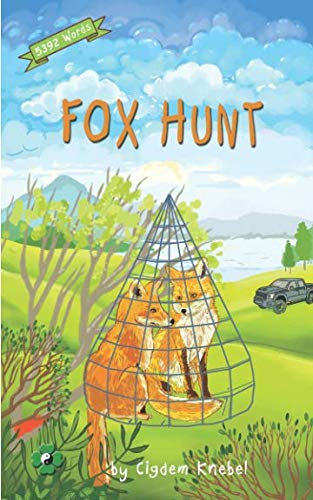 Fox Hunt: Decodable Chapter Book for Kids with Dyslexia (The Kents' - Book Decodable