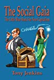 The Social Gaia, Tony Jenkins, 1436399645
