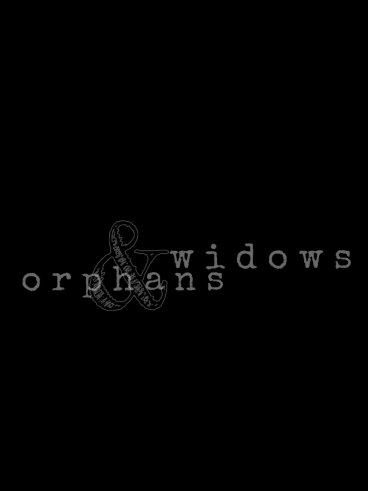 Widows & Orphans / Amazon Video