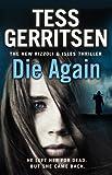 Die Again: (Rizzoli & Isles 11)