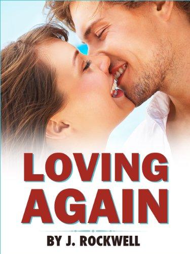 Loving Again: A Short Romance
