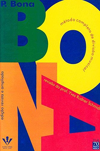 Bona - Yves Schmidt: Método completo de divisão musical