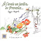 Si j'avais un jardin en Provence...
