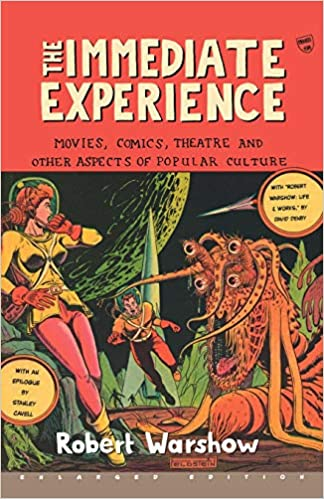 3) Robert Warshow: The Immediate Experience. Erw. Reprint (1. Aufl. 1954), Harvard University Press, Cambridge, Mass. 2001