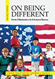 img - for On Being Different: Diversity and Multiculturalism in the North American Mainstream book / textbook / text book