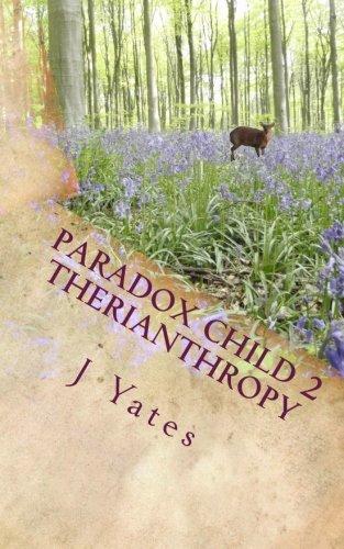 Therianthropy: Paradox Child Series (Volume 2)