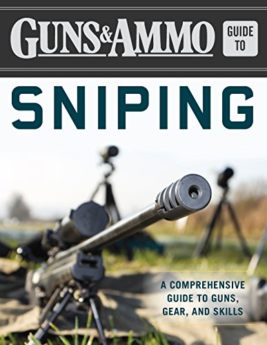 Comprehensive Range (Guns & Ammo Guide to Sniping: A Comprehensive Guide to Guns, Gear, and Skills)