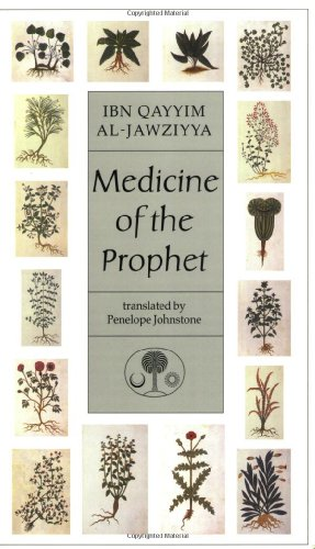 Medicine of the Prophet (Islamic Texts Society)