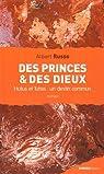 Des Princes et des Dieux : Hutus et Tutsis : un destin commun par Russo