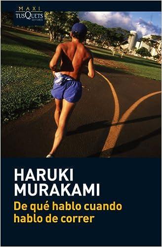 De Qué Hablo Cuando Hablo De Correr por Haruki Murakami epub