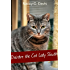 Deirdre The Cat Lady Sleuth (Deirdre The Cat Lady Sleuth Cozy Mystery Book 1)