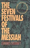 The Seven Festivals of the Messiah, Edward Chumney, 1560437677