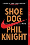 Books : Shoe Dog: A Memoir by the Creator of Nike