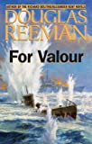For Valour (The Modern Naval Fiction Library)