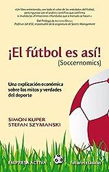 El fútbol es así (Spanish Edition)
