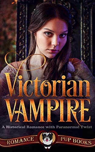 Victorian Vampire: A Historical Romance with Paranormal -