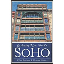 Exploring New York's SoHo (History & Guide)