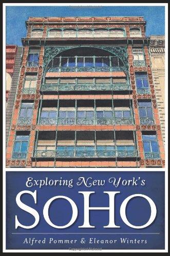 Exploring New York's SoHo (History & Guide) ebook
