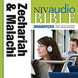 NIV Audio Bible, Dramatized: Zechariah and Malachi