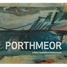 Porthmeor: A Peter Lanyon Mural Rediscovered
