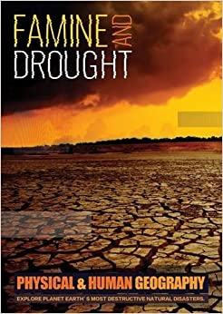 Famine & Drought (Physical & Human Geography)