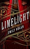 Limelight (Penny Green Series) by  Emily Organ in stock, buy online here