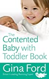 img - for The Contented Baby with Toddler Book book / textbook / text book