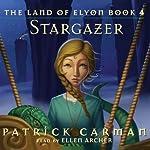 The Land Of Elyon: Stargazer | Patrick Carman