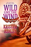 Wild Like the Wind (Chaos Series) (Volume 6)