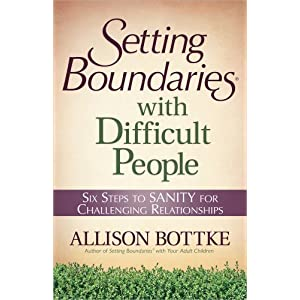 Setting Boundaries with Difficult People