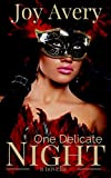 One Delicate Night: a novella