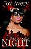 One Delicate Night: a novella