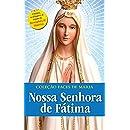 NOSSA SENHORA DE FÁTIMA (Coleção Faces de Maria Livro 6) (Portuguese Edition)