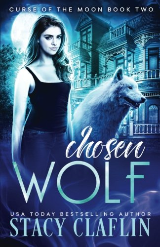 Books : Chosen Wolf (Curse of the Moon) (Volume 2)