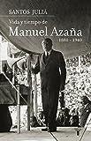 Manuel Aza??a by Santos . . . [et al. ] Juli?? D??az (2008-10-06)