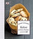 Selbst gemacht: Kekse & kleine Kuchen